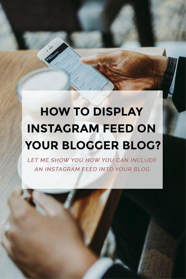 instagram feed for blogger blogs